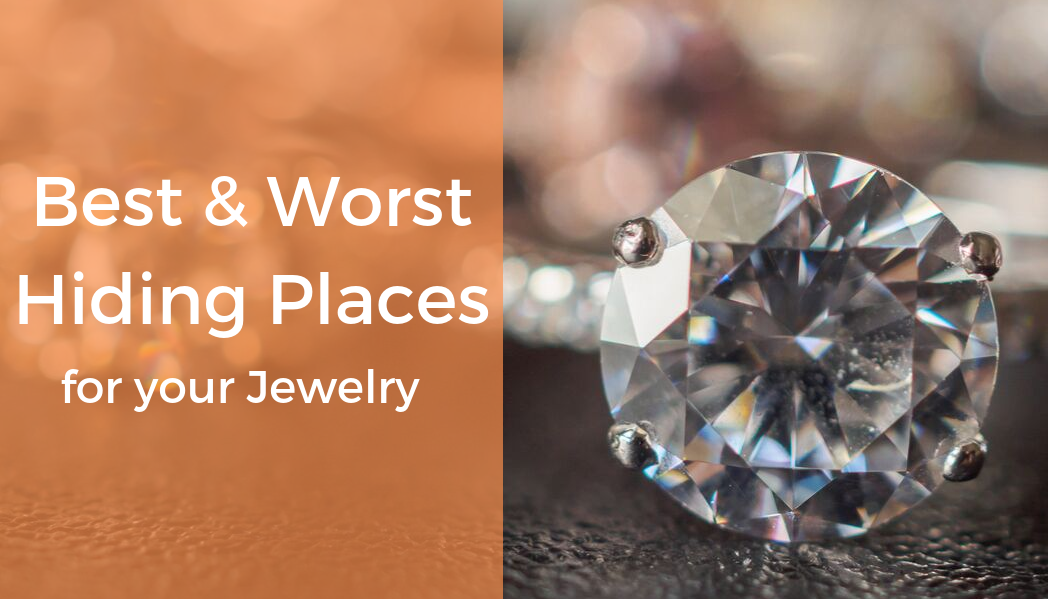 The Best (and Worst) Hiding Places for Jewelry and Valuables in 2019